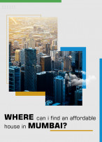 WHERE CAN I FIND AN AFFORDABLE HOUSE IN MUMBAI?