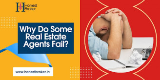 Why Do Some Real Estate Agents Fail?